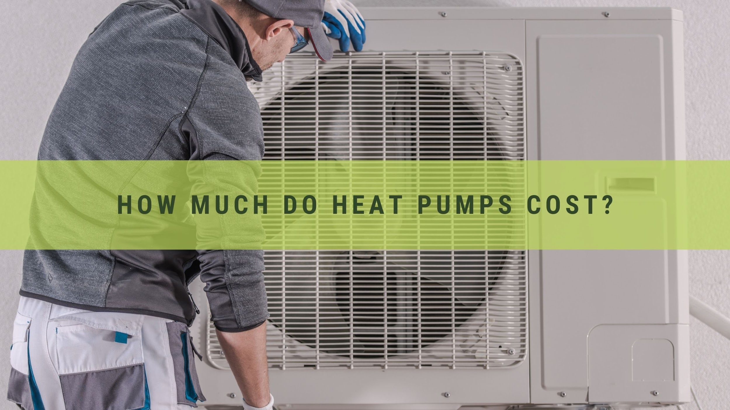 how much do heat pumps cost?